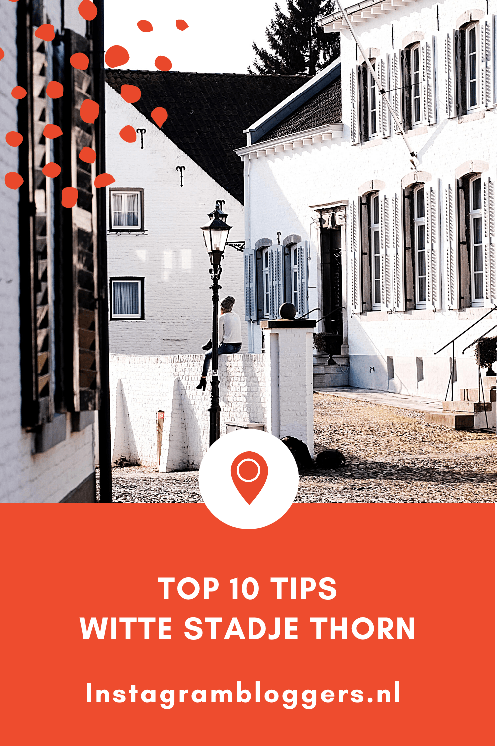 10 tips witte stadje thorn