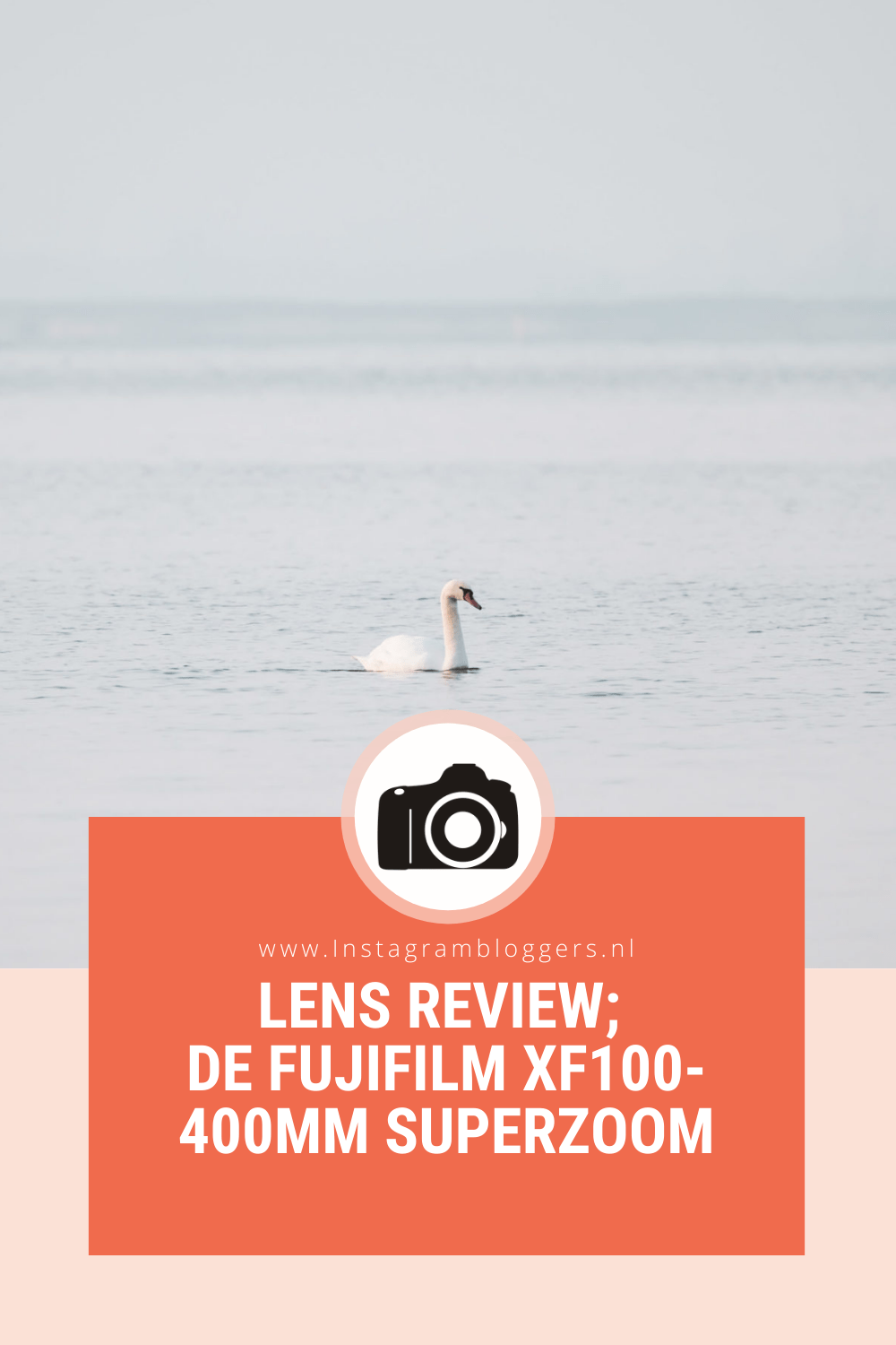 Lens review; de FUJIFILM XF100-400mm SUPERZOOM